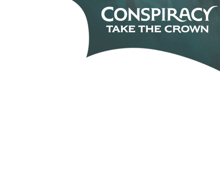 Conspiracy: Take the Crown