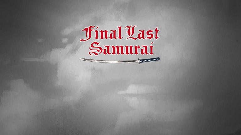 Final Last Samurai