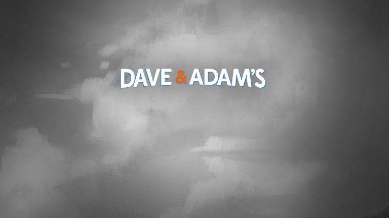 Dave & Adam's