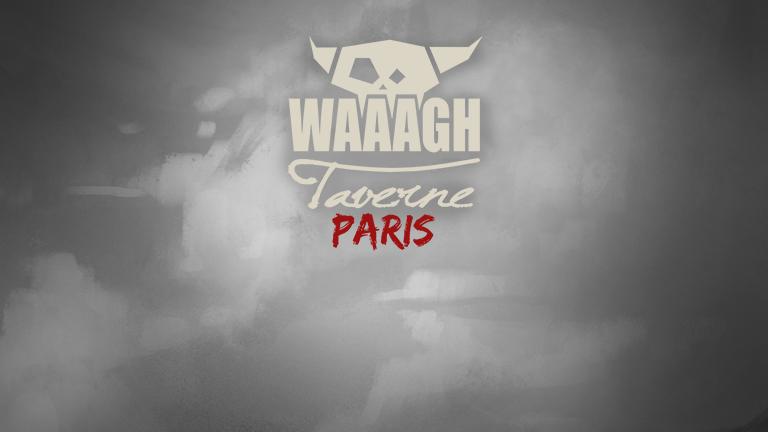 Waaagh Taverne Paris