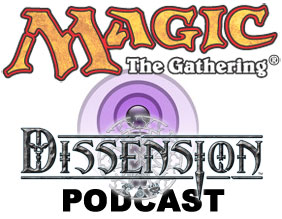 Magic Dissension Podcast!