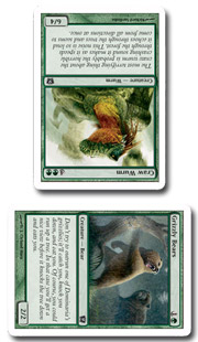 Your Grizzly Bears attacking into your opponent's untapped Craw Wurm