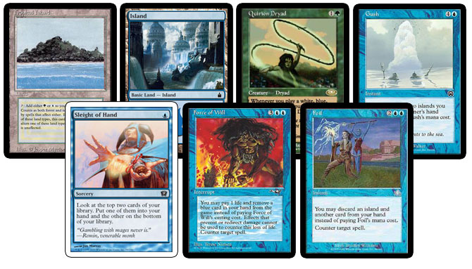Tropical Island, Island, Quirion Dryad, Gush, Sleight of Hand, Force of Will, Foil