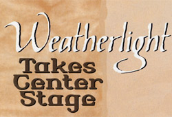 Weatherlight Takes Center Stage