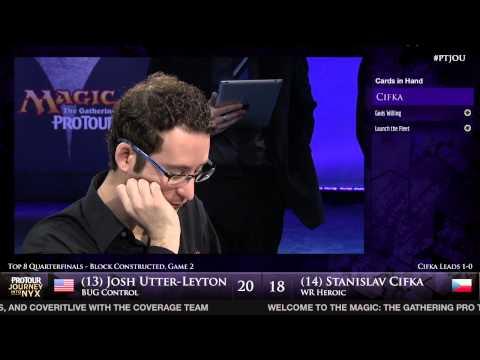 Pro Tour Journey into Nyx - Quarterfinal - Joshua Utter-Leyton vs. Stanislav Cifka