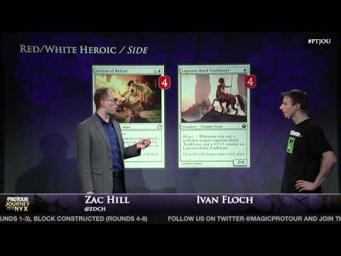 Pro Tour Journey into Nyx Deck Tech - Ivan Floch with RW Heroic